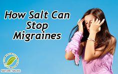 ❤ How To Stop Migraines With Salt ❤