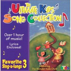 The Ultimate Kids Song Collection - 3