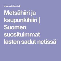 Metsähiiri ja kaupunkihiiri   Suomen suosituimmat lasten sadut netissä