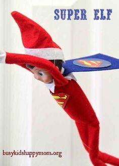 Super Elf | 33 Genius Elf On The Shelf Ideas