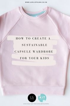 Capsule wardrobes come with great benefits: They can lighten your mental load because fewer items to choose from means fewer decisions to make. You won't have as much laundry to deal with as it takes less time to wash, dry, iron and put away clothes. There is less waste as your kid's wardrobe will be clutter free so you'll always know what you have – nothing will end up hidden at theback of a drawer and end up going unworn. ( A sustainable way to live) Discover the full guide on the blog... Minimal Wardrobe, Wardrobe Basics, Capsule Wardrobe, Wardrobe Organisation, Organisation Hacks, Ethical Fashion, Wardrobes, Clutter, Sustainability