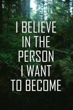 #Believe #loveYourself #Become