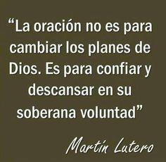 Martín Lutero / la Oración / Dios