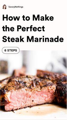 Steak Marinade Recipes, Grilling Recipes, Beef Recipes, Cooking Recipes, Steak Marinades, Healthy Grilling, Game Recipes, Cooking Hacks, Family Recipes