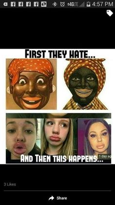 Looolz I think it was embarrassing for them the way they wanted our features since we were meant to be beneath them so they tried to make fun us which helped maintain their pathetic little self esteem. Now their ancestors who see us as equal ish show us what they were afraid to do, they were afraid of our beauty. Just saying just compliment