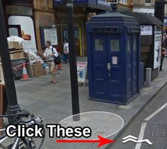 In Google Maps you can go inside and wander around in The TARDIS -Check it out my fellow Whovians!