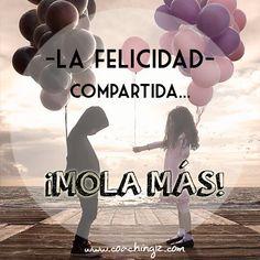 Tu felicidad es nuestra felicidad