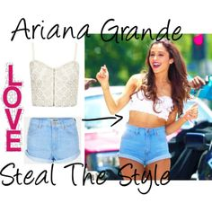 """""""Steal the style- Ariana Grande"""" by essie-may-jolie on Polyvore"""