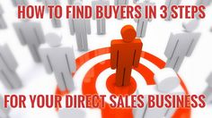 Struggle to make sales in you direct sales business? Use this 3 step simple formula that will guarantee you buyers!