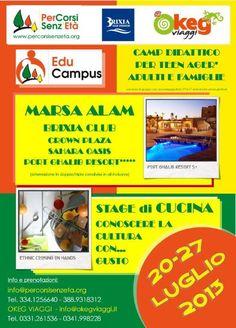 Educampus per TEEN AGER (14-17) con stage di CUCINA CREATIVA e EDUCAZIONE AL GUSTO a MARSA ALAM dal 20 al 27 luglio con o senza genitori