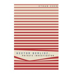'Hector Berlioz, Private Investigator', written by Ethan Coen, designed by Miguel Yatco | via Booketing