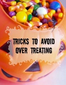 The trick is NOT to over-treat this halloween.  Tips to navigate the candyland this Halloween!