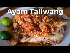 Indonesian Food - INSANELY Spicy Grilled Chicken (Ayam Taliwang) in Jaka...