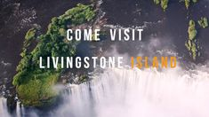 Livingstone Island, The Best Way To Experience Victoria Falls Livingstone, Living On The Edge, Victoria Falls, Safari, Good Things, Island, Activities, Videos, Nature