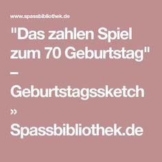 """""""Das zahlen Spiel zum 70 Geburtstag"""" – Geburtstagssketch » Spassbibliothek.de"""