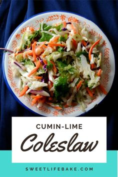 Cool, crispy and loaded with cumin goodness this coleslaw is mi carino's favorite. Serve over a juicy burger, with thick slabs of smoky brisket or with grilled chicken. #salad #coleslaw #cuminslaw #sweetlifebake #sweetlife #sweetliferecipes | sweetlifebake.com @sweetlifebake