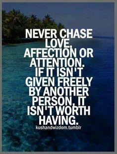 Nwver chase love