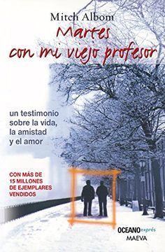 MARTES CON MI VIEJO PROFESOR (B) (Spanish Edition)