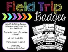 You are purchasing editable field trip badges. Please note that these templates… 3rd Grade Classroom, 1st Grade Math, Classroom Organization, Classroom Ideas, Classroom Crafts, Classroom Management, Notes To Parents, Parent Notes, Schedule Cards