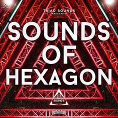 Sounds Of Hexagon WAV MiDi DiSCOVER   07/JANUARY/2017   842 MB Sounds Of Hexagon an incredible sample pack inspired by all things Don Diablo and his label