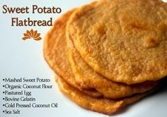 Good taste, but tough to spread out to make (fried them in coconut oil like pancakes).  Sweet Potato Flatbread with Organic Coconut Flour