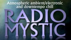 RADIO MYSTIC - New Age Internet Radio at Live365.com. Radio Mystic plays a variety of new age, ambient, electronic and downtempo music. RADIOMYSTIC.COM