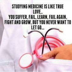 Studying medicine is like true love.you suffer fail learn fail again fight and grow but you never want to let go. Study Motivation Quotes, Study Quotes, Student Motivation, Studying Medicine, Medicine Student, Medical Quotes, Nurse Quotes, Nursing Student Quotes, Medical Humor