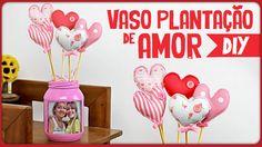 Vaso Plantação de Amor | Especial Dia das Mães =DiY