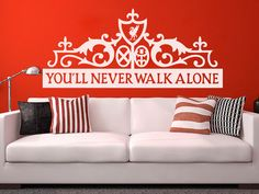 Liverpool FC - You'll Never Walk Alone, Wall Decor - Football Boys Room Decor