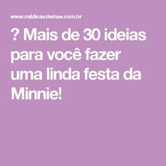 ᐅ Mais de 30 ideias para você fazer uma linda festa da Minnie!