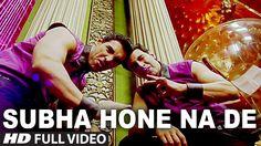 """""""Subha Hone Na De Full Song""""   Desi Boyz   Akshay Kumar   John Abraham✿⊱╮"""