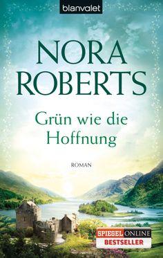 Grün wie die Hoffnung von Nora Roberts