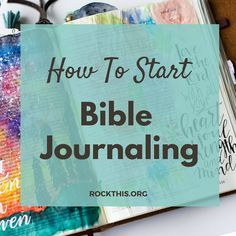 In my last blog postI briefly explained WHAT bible journaling is, so your  next question might be where do I start?!  When you think you're ready, it's time to find inspiration on what to  journal. Inspiration can be found in so many places!      * Devotionals (I love the Bible reading plan on here,SheReadsTruth,       First5, and plans on the YouVersion app)     * Sermon notes     * Worship songs     * Your feelings for the day or season in your life.