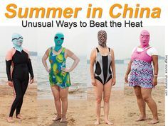 """Unusual is an understatement... Find out why the Chinese wear """"Facekinis"""" here!"""