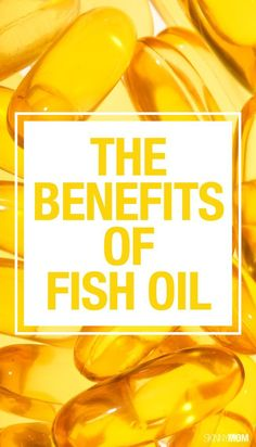 Check out these benefits of taking fish oil supplements.