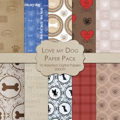 Love My Dog   Digital Paper Pack