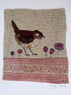 Unframed appliqued wren with embroidery on to by MandyPattullo