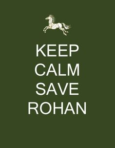 YES! (I am so a Rohir at heart . . .)