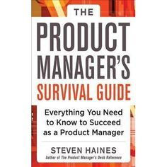 The Product Manager's Survival Guide: Everything You Need to Know to Succeed as a Product Manager Author : Steven Haines Pages : 224 pages Publisher : McGraw-Hill Education Language : eng : 17118699 : 9780071805469 Earn Money From Home, Way To Make Money, Management Books, Most Popular Books, Marketing, Survival Guide, Reading Lists, Audio Books, Need To Know