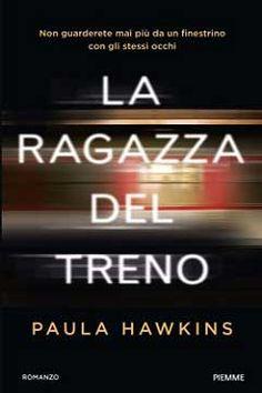 """Recensione Libro """"La ragazza del treno"""""""