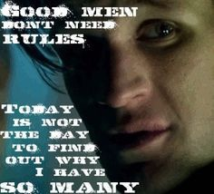 doctor who quotes good men don't need rules - Google Search