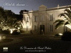 Our charming hotel by night !   Book it : http://domainedesaintpalais.eu