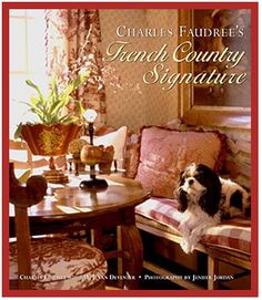 Charles Faudree - French Country Look