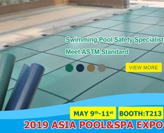 Pool Safety Covers, Winter Pool Covers, Trade Fair, Pool Spa, World Trade Center, Guangzhou, Swimming Pools, Asia, Mesh