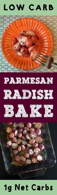 This Low Carb Parmesan Radish Bake recipe is Low Carb, Keto, Paleo, THM, Atkins, Banting, LCHF, Sugar Free and Gluten Free. If you roast radishes long enough, they end up tasting like potatoes. It's a pretty cool trick.
