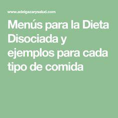 La verdadera dieta disociada 10 dias