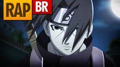 Rap do Itachi (Naruto) | Tauz RapTributo 18