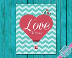 Love is in the air  Valentines day  Hot air by PrettyPixelsForYou, $3.00