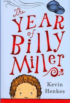 The Year of Billy Miller by Kevin Henkes. A new school year can be rough, especially when know-it-all Emma Sparks is your desk mate. Follow Billy Miller through the challenges and triumphs of second grade in this funny and relatable early chapter book. Children's – Ages 6-9