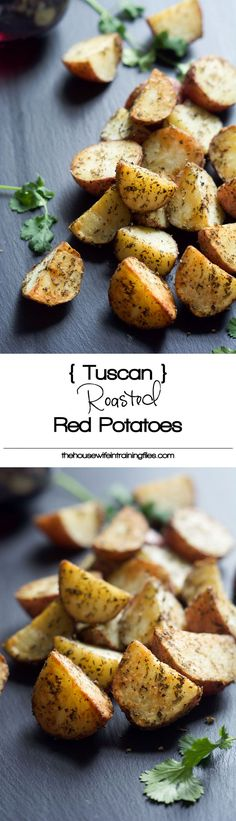 - (Simple) Tuscan Oven Roasted Red Potatoes A simple, flavorful and healthy side dish! Tuscan Oven Roasted Red Potatoes are seasoned with herbs you already have in your pantry and will be on the table in under 30 minutes! Potato Recipes, Veggie Recipes, Vegetarian Recipes, Cooking Recipes, Healthy Recipes, Cooking Time, Pasta Recipes, Crockpot Recipes, Chicken Recipes